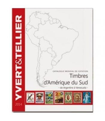 YVERT ET TELLIER América del Sur (Argentina a Venezuela) 2014 Catalogos Filatelia - 2