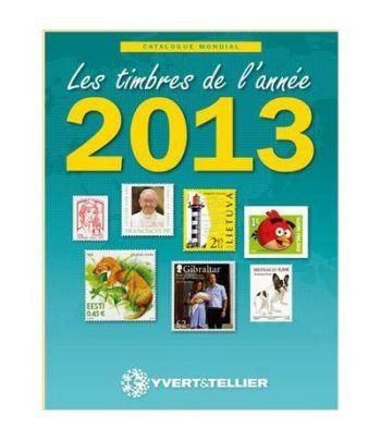 YVERT ET TELLIER Novedades mundiales 2013 Catalogos Filatelia - 2