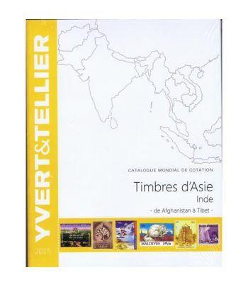 YVERT ET TELLIER Asia-India (Afganistan a Tibet) 2015. Catalogos Filatelia - 2