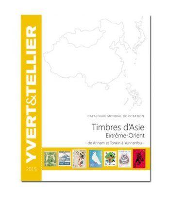 YVERT ET TELLIER Asia-Extremo Oriente (Annam a Yunnanfou) 2015  - 2
