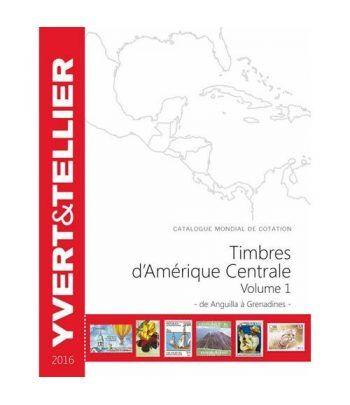 YVERT ET TELLIER América Central (Anguila a Grenadines) 2016. Catalogos Filatelia - 2