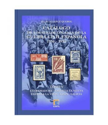 EDIFIL. Sellos locales de la Guerra Civil Española. Tomo V. Catalogos Filatelia - 2