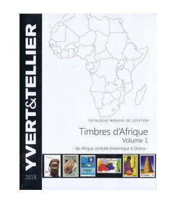 YVERT ET TELLIER Africa Tomo I (Africa Central a Ghana) 2018. Catalogos Filatelia - 2