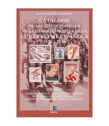 EDIFIL. Sellos políticos zona republicana Guerra Civil. Tomo III Catalogos Filatelia - 2
