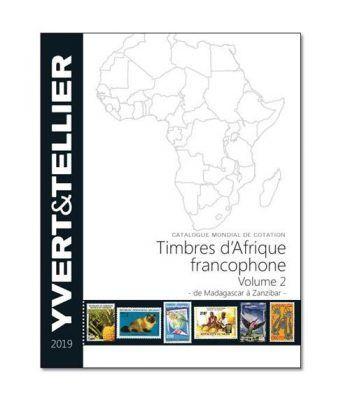 YVERT ET TELLIER Africa Francófona Tomo 2 (M-Z) 2019  - 2
