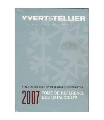 YVERT ET TELLIER Referencia de Catalogos 2007 Catalogos Filatelia - 2