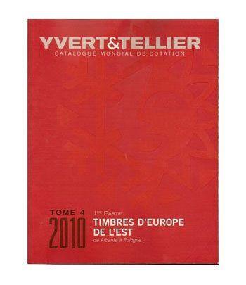 YVERT ET TELLIER Tomo IV 1ª Europa del Este (A - P) 2010 Catalogos Filatelia - 2